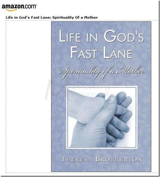 Amazon.com- Life in God's Fast Lane- Spirituality Of a Mother (9781413765915)- Theresa Brotherton_1251146061949